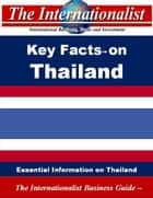 Key Facts on Thailand - Essential Information on Thailand ebook by Patrick W. Nee