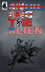 Andie and the Alien ebook by Brian Phillipson,Phil Phillipson,Alex Nino,Alex Nino,Alex Nino,Phil Phillipson