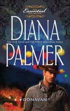 Donavan (Mills & Boon M&B) (Long, Tall Texans, Book 9) ekitaplar by Diana Palmer