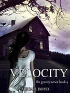 Velocity ebook by Abigail Boyd