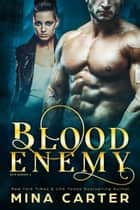 Blood Enemy ebook by Mina Carter
