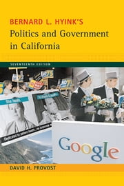 Politics and Government in California ebook by Bernard Hyink,David Provost
