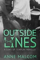 Outside the Lines ebook by Anne Malcom