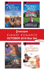 Harlequin Kimani Romance October 2016 Box Set - A Stallion's Touch\Places in My Heart\Riding into Love\His Southern Sweetheart ebook by Deborah Fletcher Mello,Sheryl Lister,Nicki Night,Carolyn Hector