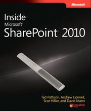 Inside Microsoft SharePoint 2010 ebook by Ted Pattison,Andrew Connell