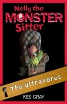 Nelly the Monster Sitter 13 ebook by Kes Gray