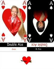 Double Ace ebook by Kobo.Web.Store.Products.Fields.ContributorFieldViewModel