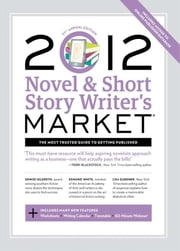 2012 Novel & Short Story Writer's Market ebook by Adria Haley