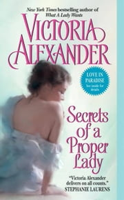 Secrets of a Proper Lady ebook by Victoria Alexander