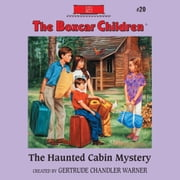 The Haunted Cabin Mystery audiobook by Gertrude Chandler Warner