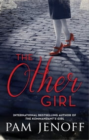 The Other Girl ebook by Pam Jenoff