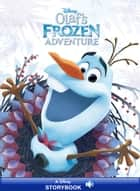 Olaf's Frozen Adventure - A Disney Storybook with Audio ebook by Disney Books