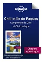 Chili - Comprendre le Chili et Chili pratique ebook by LONELY PLANET