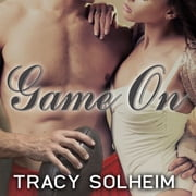 Game On audiobook by Tracy Solheim