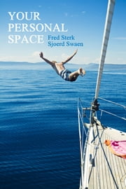 Your Personal Space ebook by Fred Sterk,Sjoerd Swaen