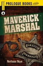 Maverick Marshall ebook by