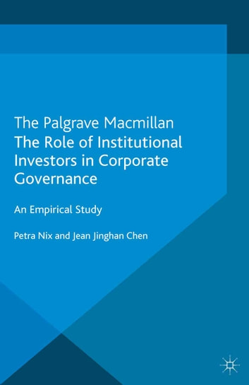 role of institutional investors in corporate governance 4 corporate governance, corporate ownership, and the role of institutional investors: a global perspective stuart l gillan and laura t starks.