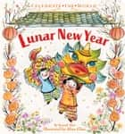 Lunar New Year ebook by Hannah Eliot, Alina Chau
