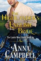 The Highlander's English Bride: The Lairds Most Likely Book 6 ebook by