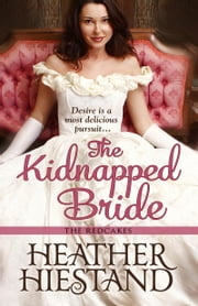 The Kidnapped Bride ebook by Heather Hiestand