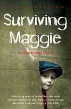 Surviving Maggie ebook by John Fingleton