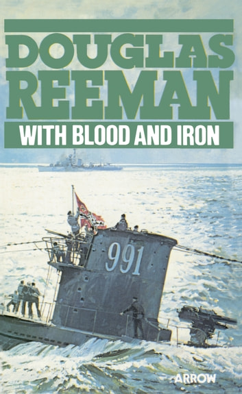 With Blood And Iron ebook by Douglas Reeman