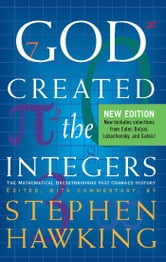 God Created The Integers - The Mathematical Breakthroughs that Changed History ebook by