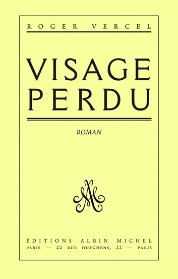 Visage perdu eBook by Roger Vercel