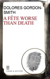 Fete Worse Than Death, A ebook by Dolores Gordon-Smith