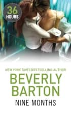 Nine Months ebook by Beverly Barton