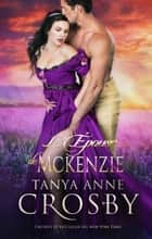L'Épouse de McKenzie - Tendres Vauriens ebook by Tanya Anne Crosby