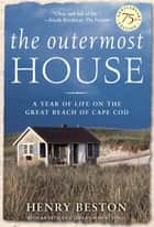 The Outermost House ebook by Henry Beston