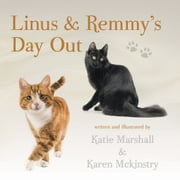 Linus & Remmy's Day Out ebook by Katie Marshall,Karen McKinstry