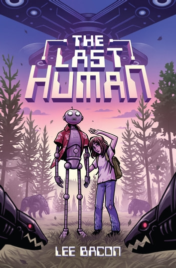 The Last Human ebook by Lee Bacon