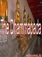 The Dhammapada ebook by eBooksLib