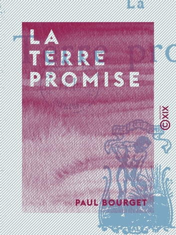 La Terre promise ebook by Paul Bourget