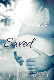 Saved - Wanted, #2 ebook by Kelly Elliott