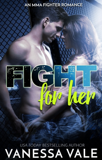 Fight For Her ebook by Vanessa Vale