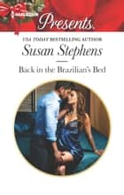 Back in the Brazilian's Bed 電子書 by Susan Stephens