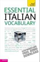Essential Italian Vocabulary: Teach Yourself ebook by Mike Zollo