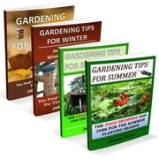Gardening Tips For All Seasons - 4 Book Bundle ebook by James Paris