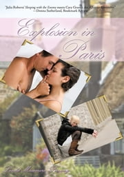 EXPLOSION IN PARIS ebook by Linda Masemore Pirrung