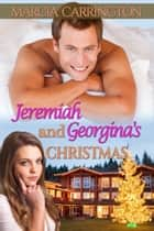 Jeremiah and Georgina's Christmas ebook by Marcia Carrington