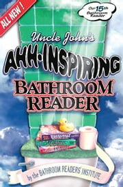 Uncle John's Ahh-Inspiring Bathroom Reader ebook by Bathroom Readers' Institute