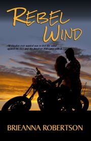 Rebel Wind ebook by Brieanna Robertson