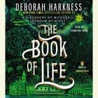The Book of Life - A Novel livre audio by Deborah Harkness, Jennifer Ikeda