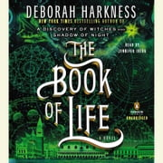 The Book of Life - A Novel audiolibro by Deborah Harkness