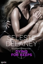 Dying for Keeps ebook by Seleste deLaney