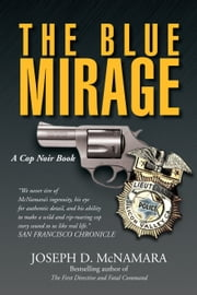 THE BLUE MIRAGE ebook by Joseph D. McNamara
