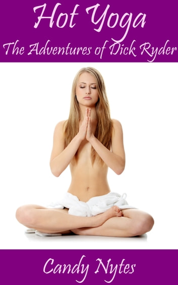 Hot Yoga ebook by Candy Nytes